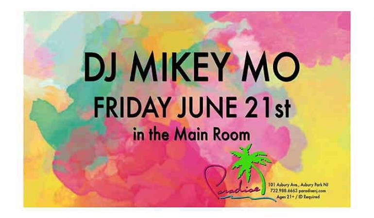 DJ Mikey Mo At Paradise In Asbury Park NJ