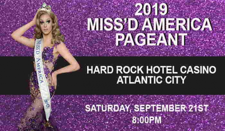 Miss'd America Pageant 2019 At Hard Rock Hotel Casino In Atlantic City NJ
