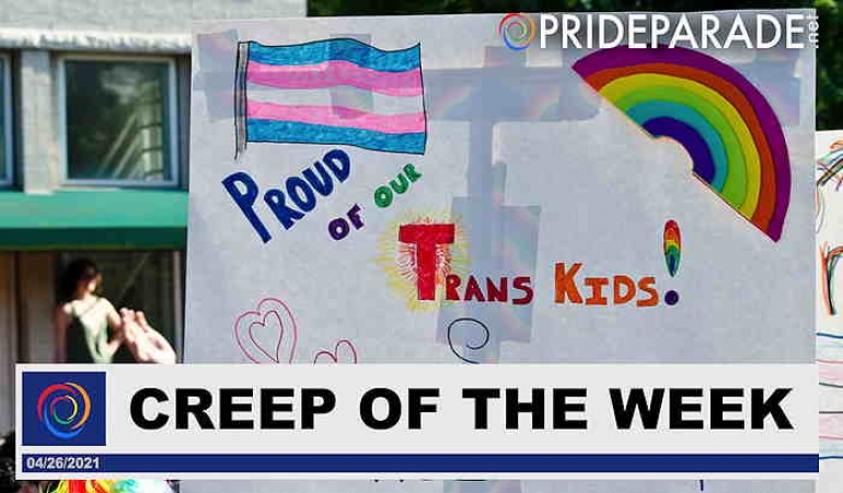 Creep Of The Week: Republicans Using Trans Kids As Political Pawns While A Pandemic Rages On